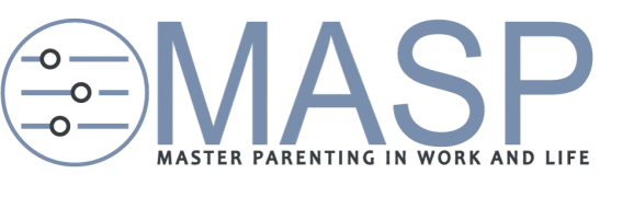 MASP – Master Parenting in Work and Life